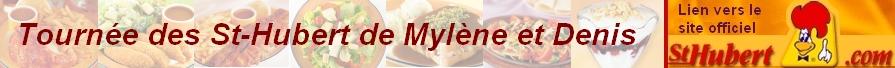 Tournée des St-Hubert de Mylène et Denis!